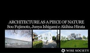Architetti giapponesi in Mostra…
