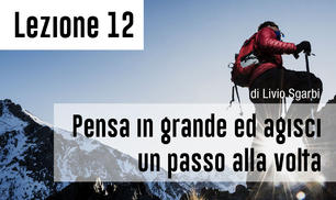 "Wise People coaching program: ""Pensa in grande e agisci un passo alla volta"""