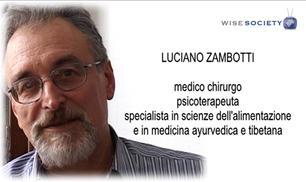 Luciano Zambotti: non si vive di sola medicina