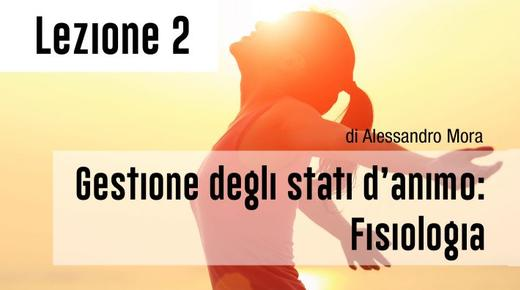 "Wise People coaching program: ""Gestione degli stati d'animo: fisiologia"""