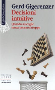 Cover Decisioni intuitive, Raffaello Cortina Editore