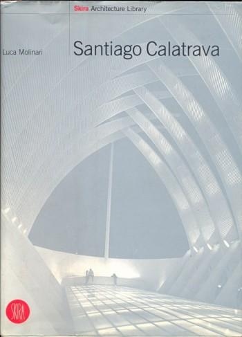 Santiago Calatrava, Skira