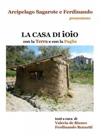 """""""Casa di Ioio"""", un modulo abitativo autocostruito"""