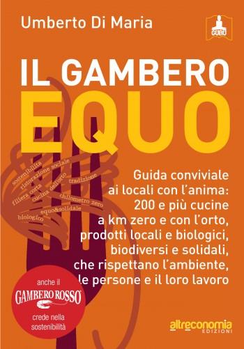 Umberto Di Maria produzione locale prodotti locali orto km zero gambero equo filiera corta commercio equo solidale biologico biodiversità Altreconomia