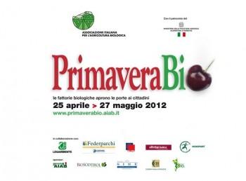 stili di consumo eco sostenibili prodotti biologici locali PrimaveraBio 2012 MiPAAF fattorie biologiche biologico bio aziende biologiche Associazione italiana per l'Agricoltura Biologica alimenti biologici AIAB