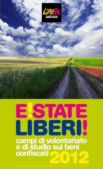 volontariato turismo responsabile Turismo etico terreni confiscati mafia Libera E!State liberi cooperative sociali