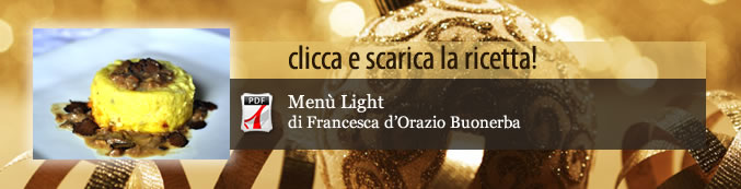 Wise Christmas tradizione territorio picco glicemico Natale Francesca DOrazio Buonerba cibi light cenone calorie