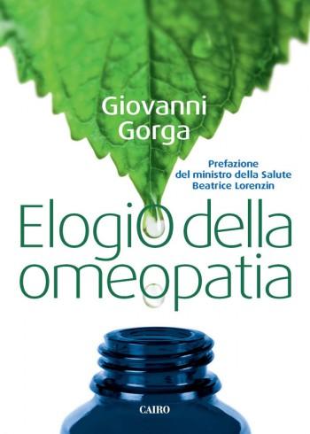 omeopatia Omeoimprese memoria dellacqua Giovanni Gorga elogio dellomeopatia cicap Beatrice Lorenzin atto medico