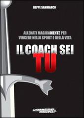 Il coach sei tu – Beppe Sanmarco