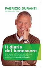 Il diario del benessere – Alessandro Mora e Fabrizio Duranti