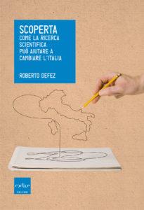 ricerca italiana, defez, scienziati