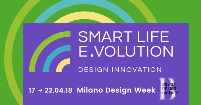fuorisalone, smartlifeevolution2018-bovisa
