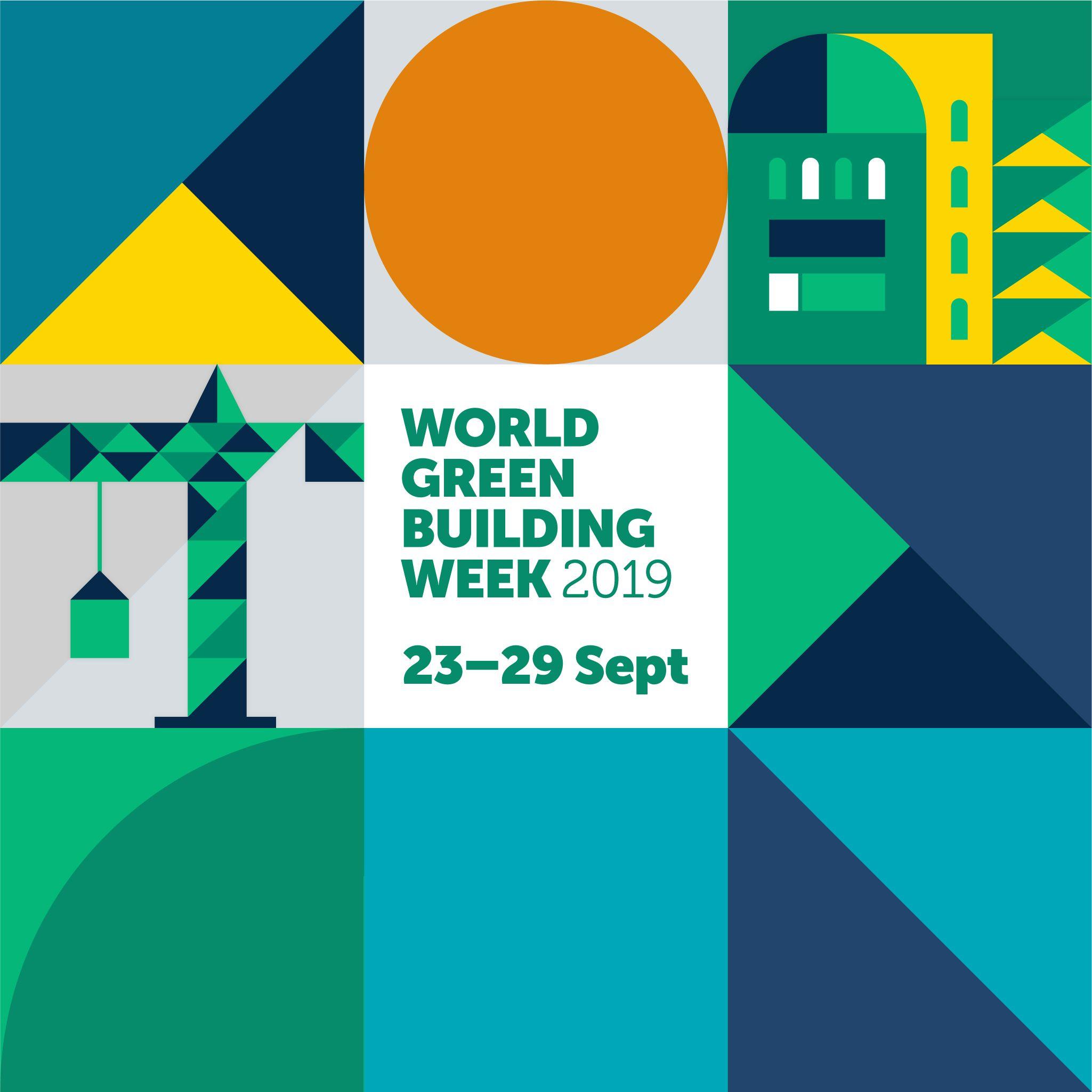 World Green Building Week 2019: #BuildingLife
