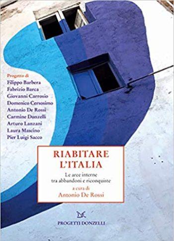 riabitare l'italia, libro, spopolamento