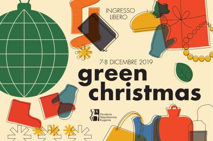 Mercatino Green Christmas 2019 alla Fonderia Napoleonica Eugenia