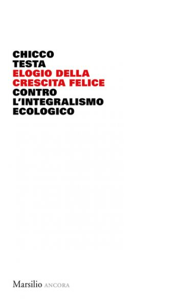 Contro l'integralismo ecologico