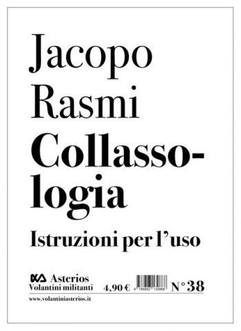 Collassologia di Jacopo Rasmi