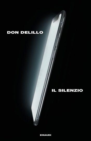 Don De Lillo, Il Silenzio