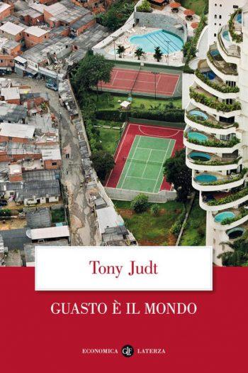 Guasto è il mondo di Tony Judt